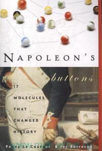 «Napoleon's Buttons : 17 Molecules that Changed History»