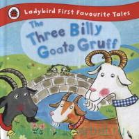 «The Three Billy Goats Gruff : Retold by I. Yates»