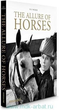 «The Allure of Horses. A Very British Lifestyle»