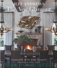 «The New Glamour : Interiors With Star Quality»