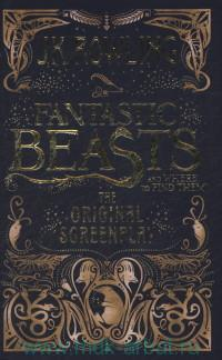 «Fantastic Beasts and Where to Find Them : The Original Screenplay»