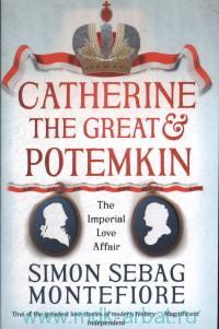 «Catherine the Great & Potemkin : The Imperial Love Affair»