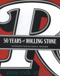 «50 Years of Rolling Stone»