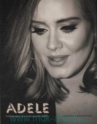 «Adele : A Celebration of an Icon and Her Music»