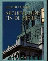 «Architecture Fin-De-Siecle»