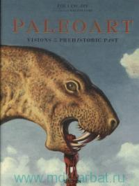 «Paleoart : Visions of the Prehistoric Past»