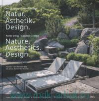 «Nature. Aesthetics. Design = Natur. Asthetik. Design»