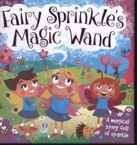 «Fairy Sprinkle's Magic Wand»